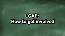LCAP: How to get involved